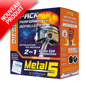 Metal 5 - PACK PERFORMANCE DÉPOLLUTION DIESEL