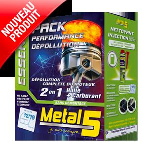 Metal 5 - PACK PERFORMANCE DÉPOLLUTION ESSENCE